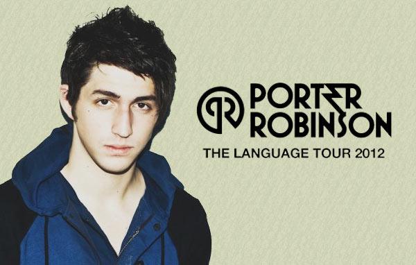 Language Tour Porter Robinson